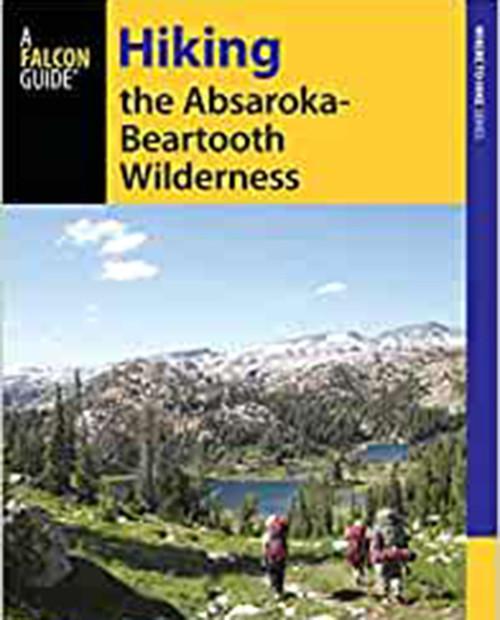 FALCON GUIDES Hiking Absaroka-Beartooths 2nd Ed