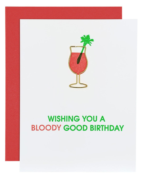 CHEZ GAGNE Bloody Good Birthday Card