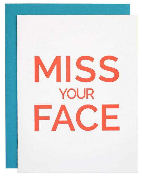 CHEZ GAGNE Miss Your Face Letterpress Card