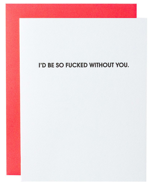 CHEZ GAGNE F*cked Without You Card