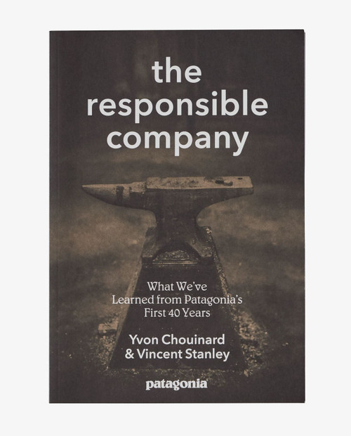 PATAGONIA The Responsible Company - Revised and Updated