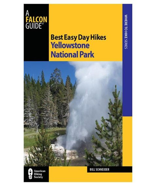 Best Easy Day Hike: Yellowstone 3rd Ed