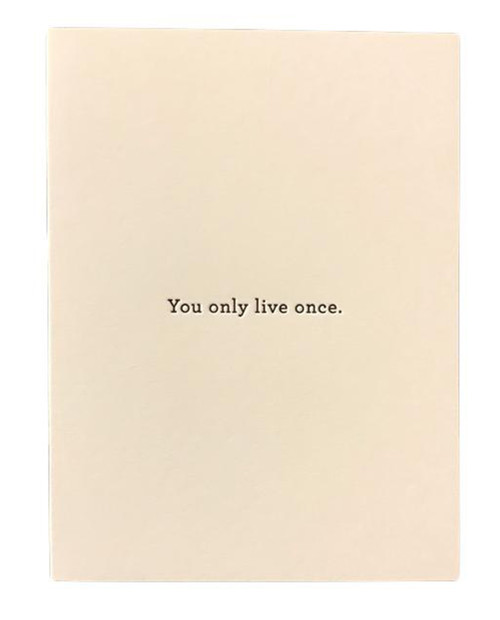 HUCKLEBERRY LETTERPRESS You Only Live Once Card