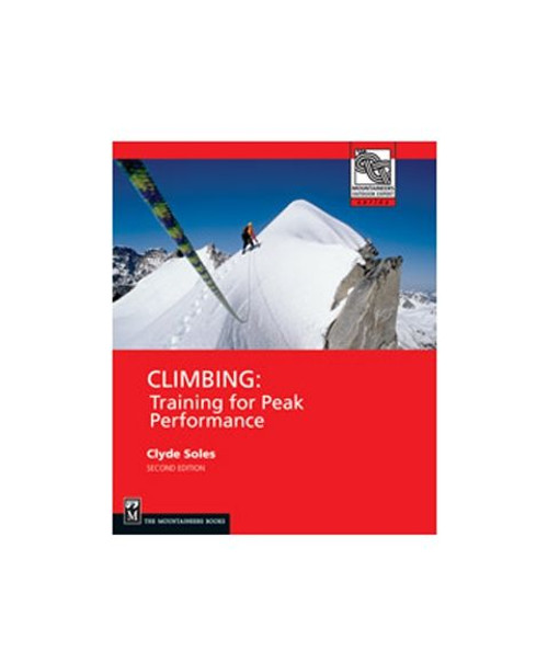 Climbing: Training for Peak 2nd Edition