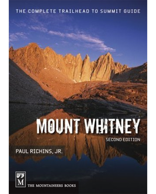 Mt. Whitney Trail Guide 2nd Edition