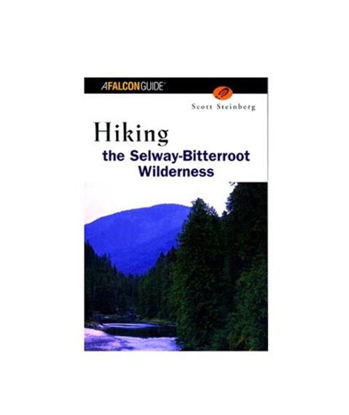 Hiking Selway Bitterroot Wild
