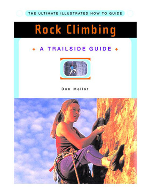 A Trailside Guide: Rock Climbing