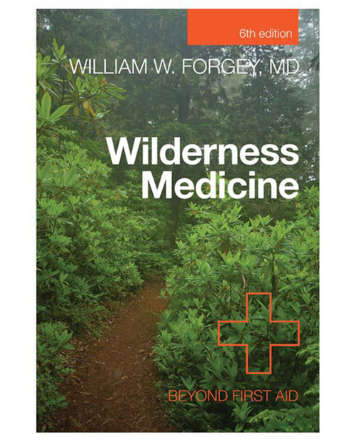 Wilderness Medicine Beyond 7th