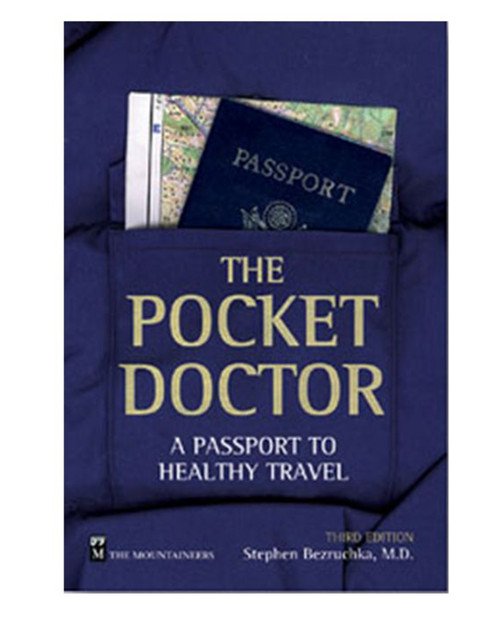 LIBERTY MOUNTAIN Pocket Doctor: A Passport to Healthy Travel