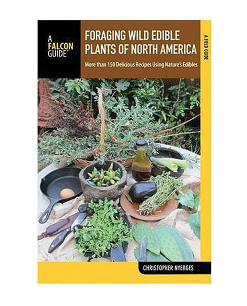 Foraging Wild Edible Plants North America