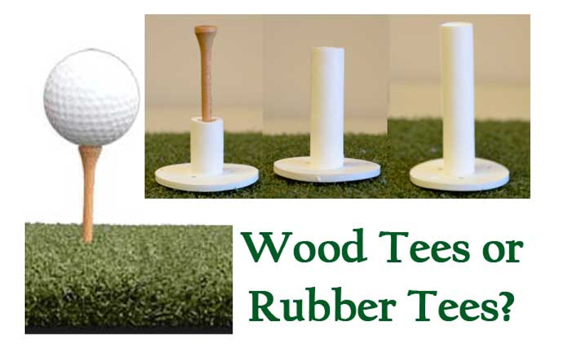 Rubber Tees or Wood Tees - Which Is a  Better Fit For Me?