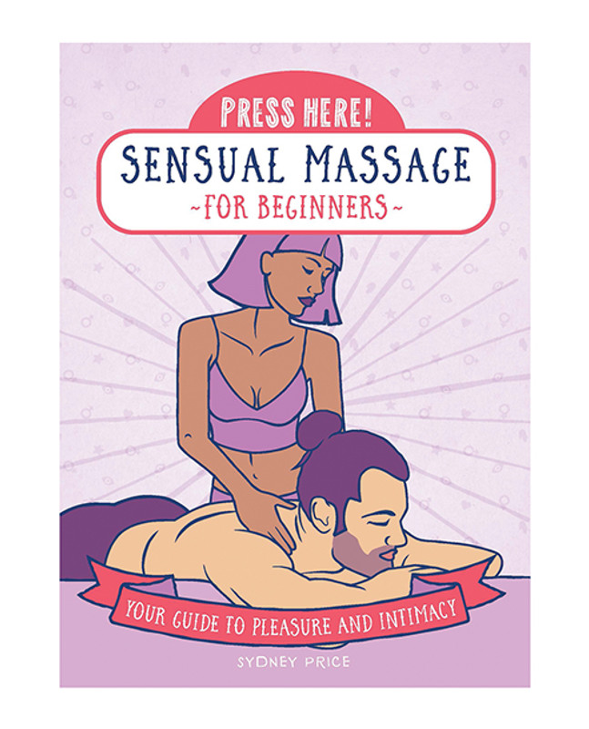 Press Here! Sensual Massage For Beginners Book