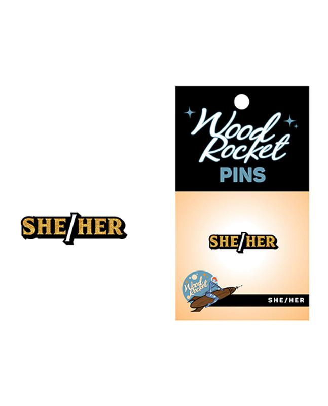 Wood Rocket She/her Pin - Black/gold