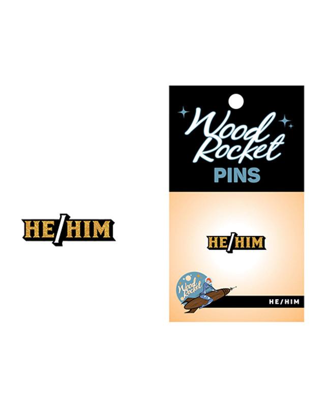 Wood Rocket He/him Pin - Black/gold