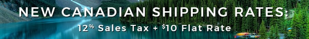 New Canadian Shipping Rates | 12% Sales Tax + $10 Flat Rate