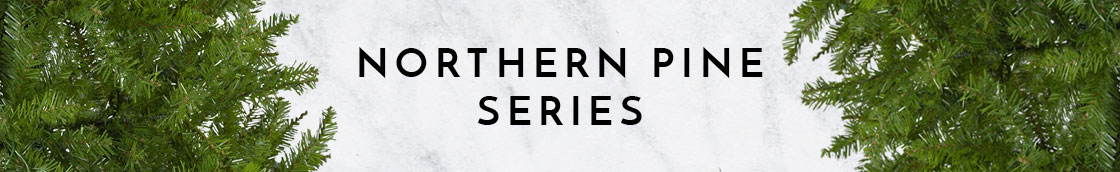 Northern Pine Series