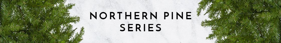 Northern Pine Series