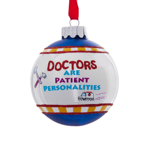 """White and Blue Doctors Are Patientalities Glittered Christmas Ball Ornament 3"""" (75mm) - IMAGE 1"""