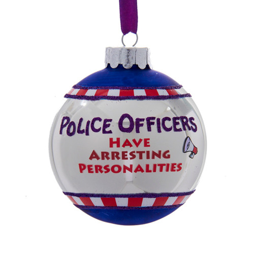 """3ct Glittered Police Officers Have Arresting personalities Christmas Ball Ornament 3"""" (75mm) - IMAGE 1"""