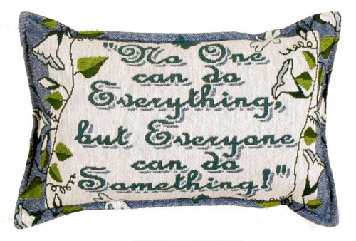 """12"""" Blue and Green No One Can do Everything Quotes Rectangular Throw Pillow - IMAGE 1"""