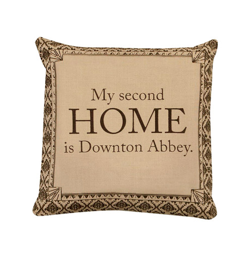 """18"""" Brown 'My Second Home is Downton Abbey' Square Throw Pillow - IMAGE 1"""