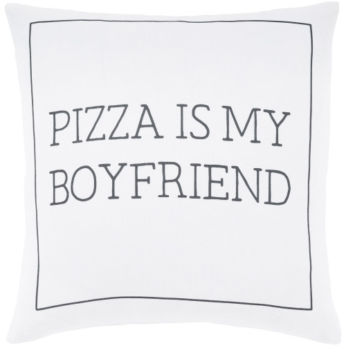 """22"""" White and Black """"PIZZA IS MY BOYFRIEND"""" Printed Square Throw Pillow Cover - IMAGE 1"""