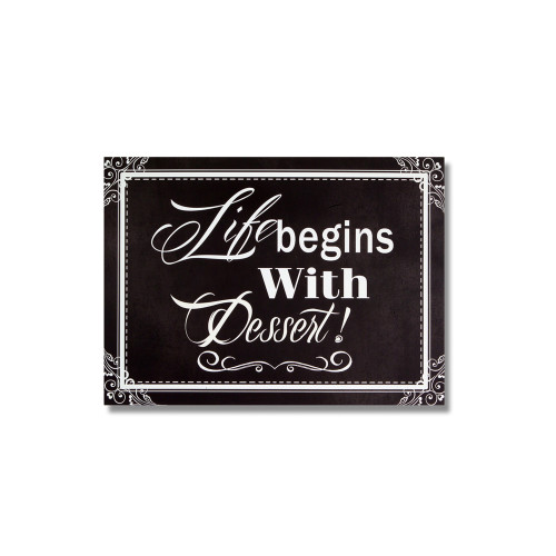 """18"""" Black and White """"Life begins With Dessert"""" Wall Plaques - IMAGE 1"""