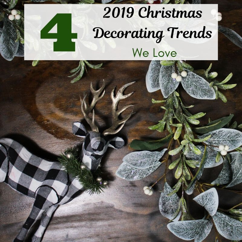 Four 2019 Christmas Decorating Trends We Love