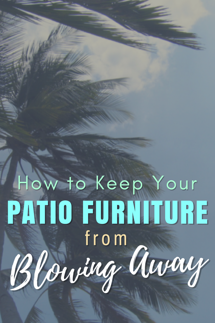 How To Keep Patio Furniture From Blowing Away.How To Keep Your Patio Furniture From Blowing Away Christmas Central