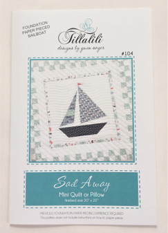 Sail Away Quilted Pillow or Mini Quilt Paper Pattern