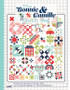 Bonnie And Camille Quilt Bee Book
