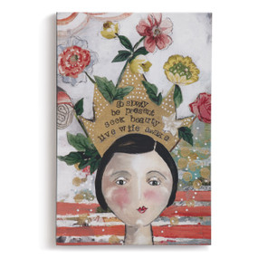 Multi-color flower wall art with woman's face and crown on top with go slowly, be present, seel beauty, live wide awake quote