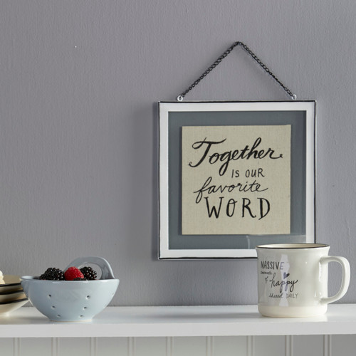 wire framed glass hanging sign reading Together is our Favorite Word