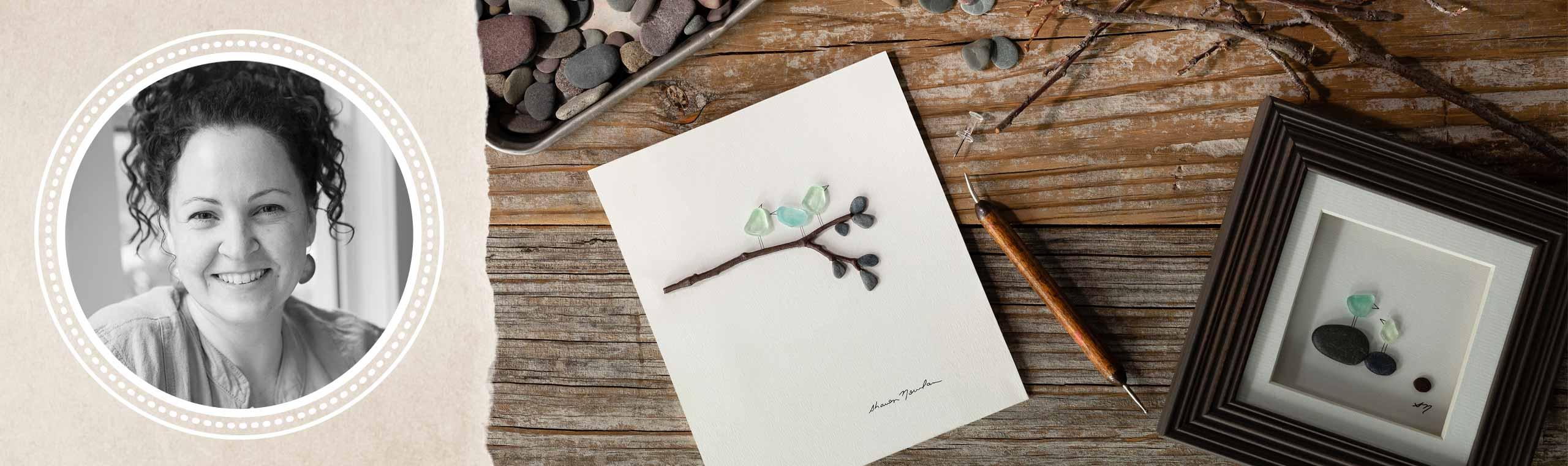 Portrait of artist Sharon Nowlan and artwork being designed with pebbles, sea glass, and sticks on wooden table
