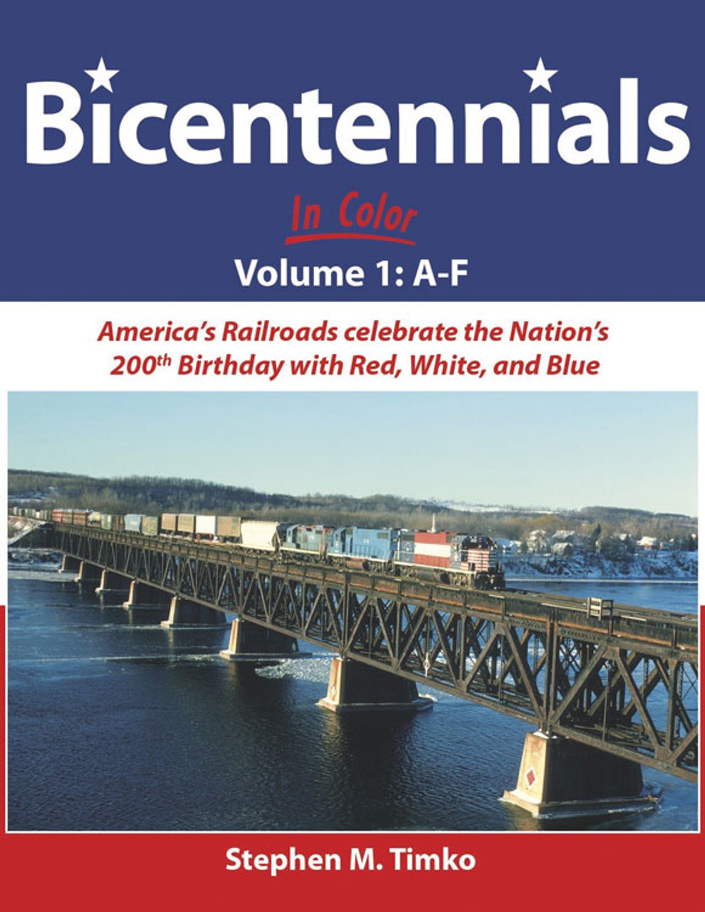 Bicentennials In Color -- Volume 1: A-F (Hardcover, 128 Pages)