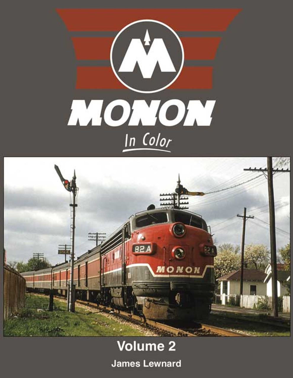 Monon in Color -- Volume 2 (Hardcover, 128 Pages)
