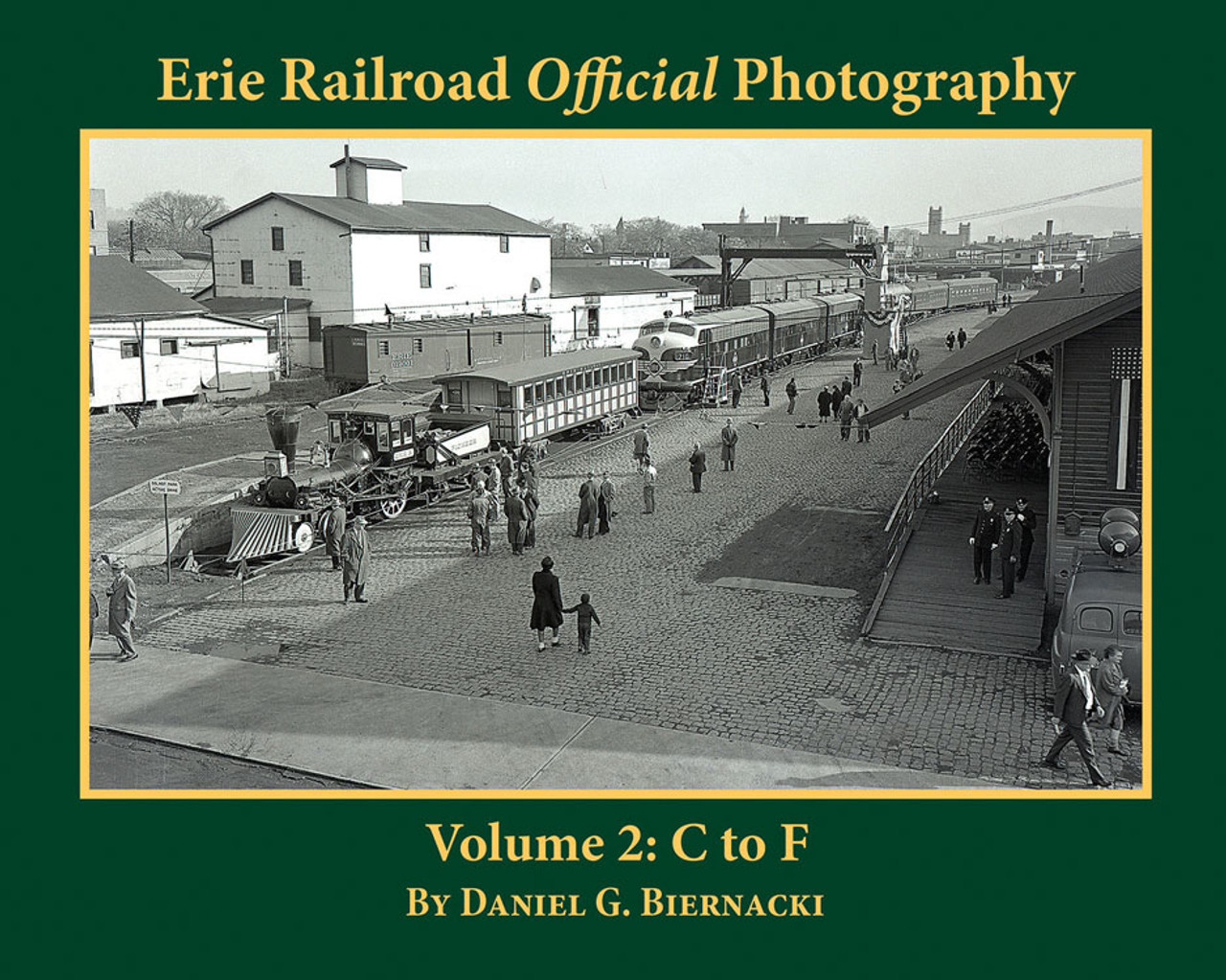 Erie Railroad Official Photography -- Colume 2: C to F, Softcover, 128 Pages, Black & White