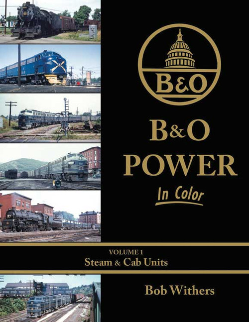 B&O Power In Color -- Volume 1: Steam & Cab Units