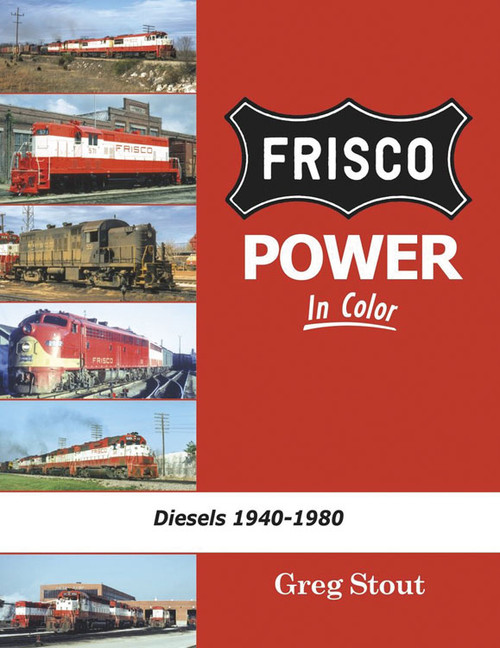 Frisco Power in Color -- Hardcover, 128 Pages