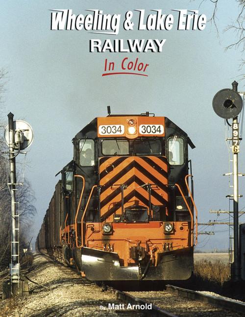 Book -- Wheeling & Lake Erie Railway in Color