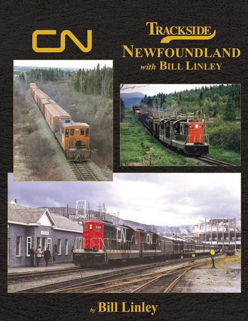 Trackside Around Newfoundland -- With Bill Linley