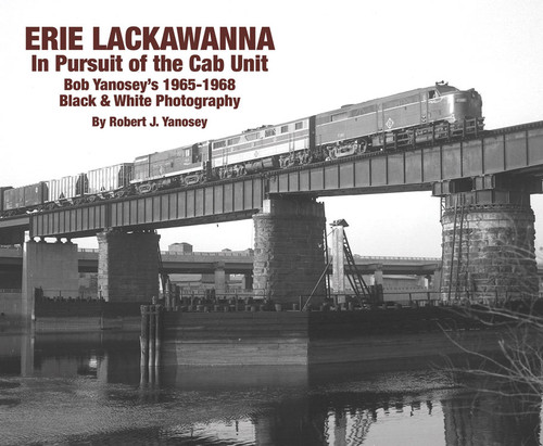 Erie Lackawanna -- In Persuit of the Cab Unit, Softcover