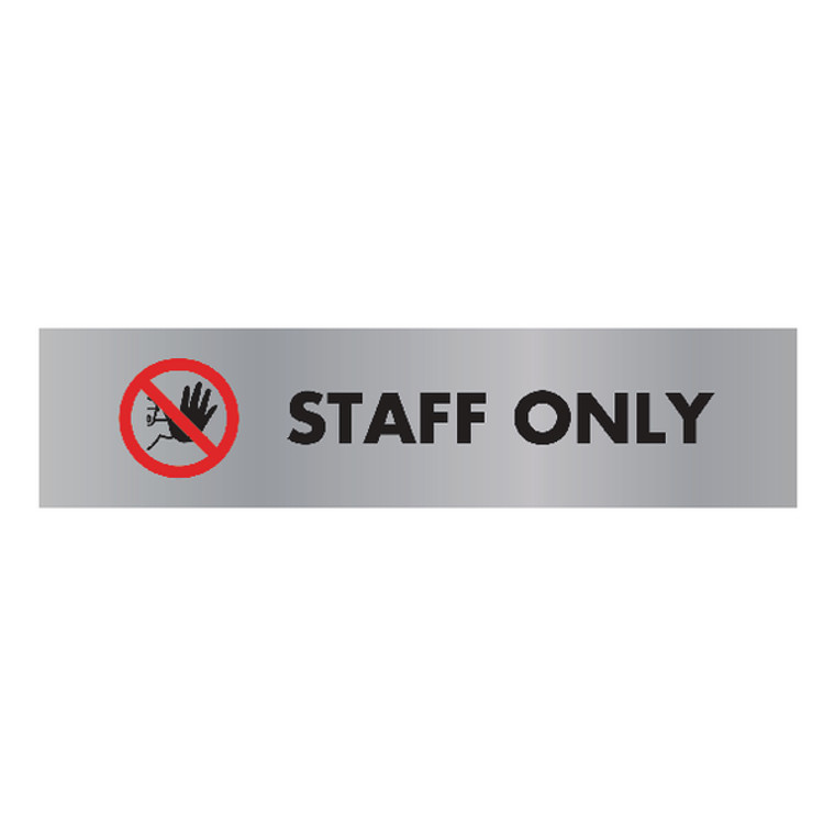 UP22365 Acrylic Sign Staff Only Aluminium 190x45mm SR22365