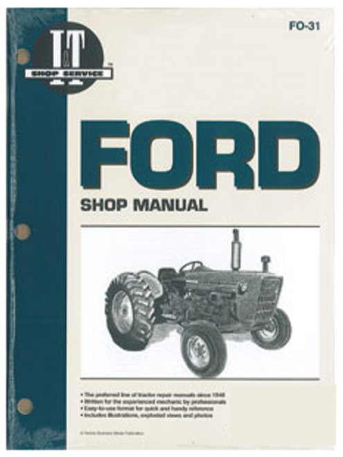 Ford 2000, 3000, 4000 Tractor Shop Repair Manual -- FO31