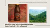 Bushera: The organic energy drink from South Western Uganda