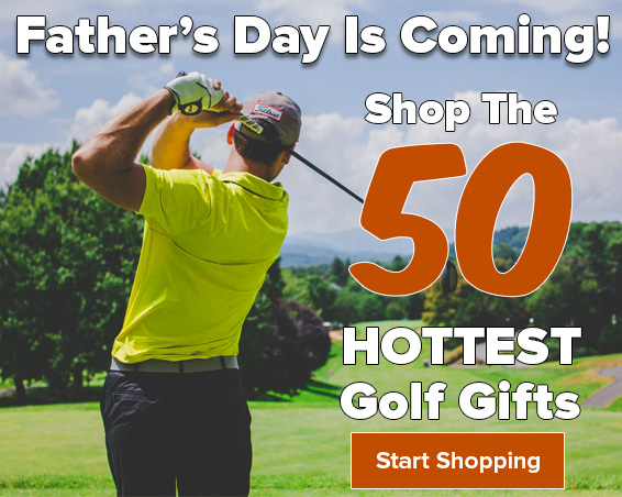 Top 50 Father's Day Golf Gifts