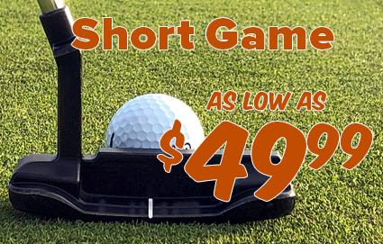 Short Game Starting At $49.99
