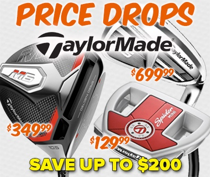 TaylorMade Price Drops! Save Up To $200 - Shop Now!