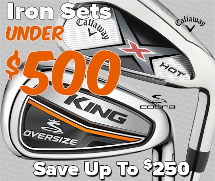 Iron Sets Under $500! Save Up To $600 - Shop Now!