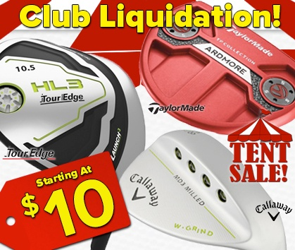 Golf Club Liquidation Tent Sale - This Weekend ONLY - Shop Now!
